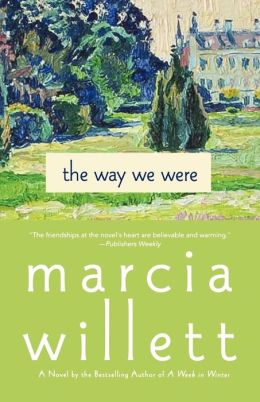 The Way We Were: A Novel
