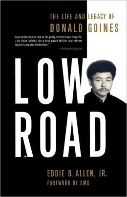 Low Road: The Life and Legacy of Donald Goines