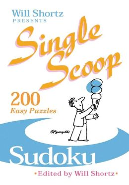 Single Scoop Sudoku: 200 Easy Puzzles