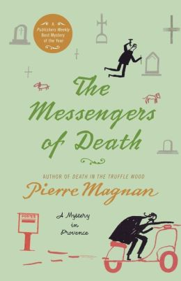 The Messengers of Death (Commissaire Laviolette Series #2)