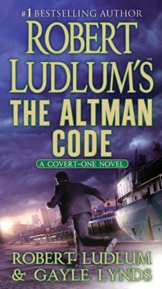 Robert Ludlum's The Altman Code (Covert-One Series #4)