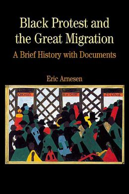 Black Protest and the Great Migration: A Brief History with Documents