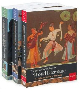 The Bedford Anthology of World Literature Books Four, Five, and Six (3 Book Package)