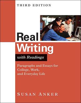 real essays susan anker 3rd Real skills with readings(3rd edition)  real writing interactive a brief guide to writing paragraphs and essays by susan anker 272 pages, .