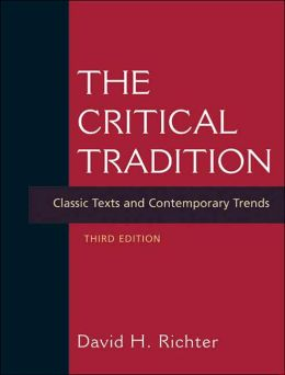 Critical Tradition: Classic Texts and Contemporary Trends