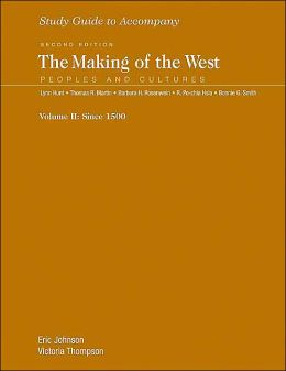 Study Guide to accompany The Making of the West: Volume 2