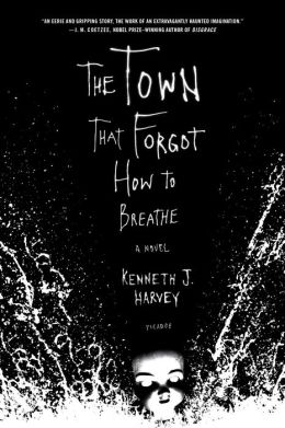 Town That Forgot How to Breathe