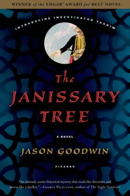 The Janissary Tree (Yashim the Eunuch Series #1)