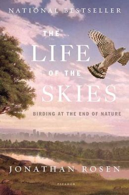 Life of the Skies: Birding at the End of Nature