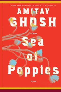 Sea of Poppies (Ibis Trilogy #1)
