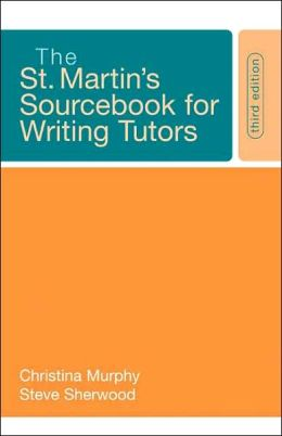 St. Martin's Sourcebook for Writing Tutors