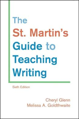 St. Martin's Guide to Teaching Writing