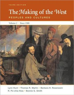 Making of the West: Peoples and Cultures: Volume II: Since 1500