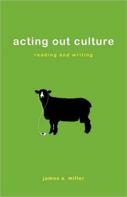 Acting Out Culture: Reading and Writing