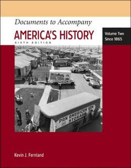Documents to Accompany America's History, Volume 2