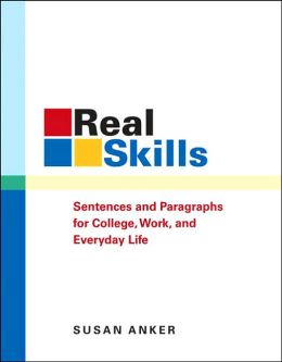 Real Skills: Sentences and Paragraphs for College, Work, and Everyday Life