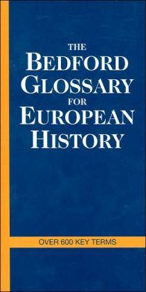 Bedford Glossary of European History