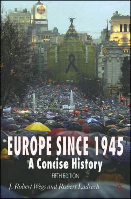Europe Since 1945: A Concise History, Fifth Edition