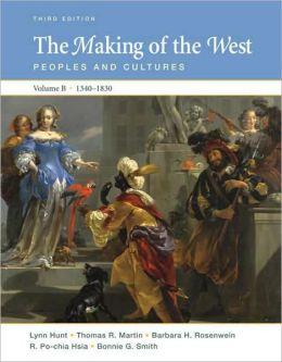 Making of the West: Peoples and Cultures, 1340-1830