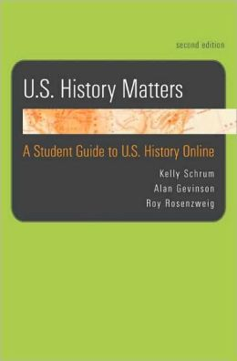 U.S. History Matters: A Student Guide to U.S. History Online
