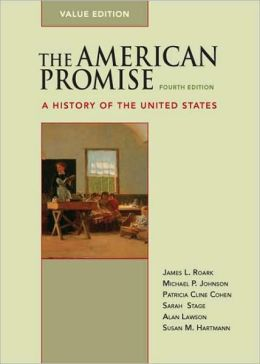 American Promise: A History of the United States (2 Volume Set)