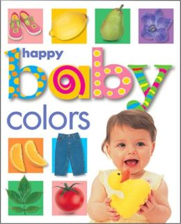 Happy Baby - Colors (Soft-to-Touch Book Series)