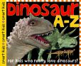 Book Cover Image. Title: Dinosaur A to Z (Smart Kids Series), Author: Roger Priddy
