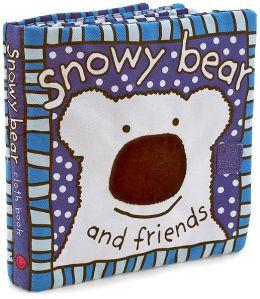 Snowy Bear and Friends: Cloth Book