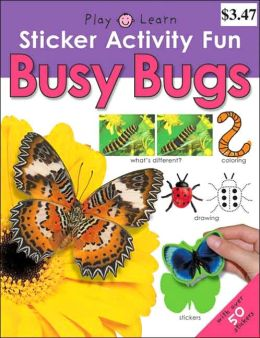 Busy Bugs (Sticker Activity Fun Series)