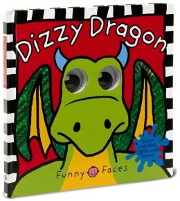 Dizzy Dragon (Funny Faces Series)