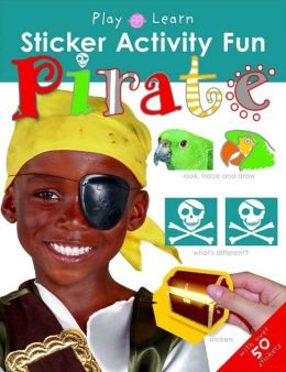 Pirate (Play and Learn Sticker Books Series)
