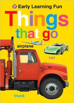 Things That Go (Early Learning Fun)