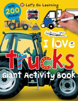 Let's Go Learning: I Love Trucks