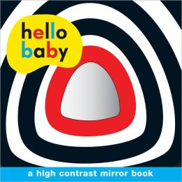 Hello Baby Mirror Board Book