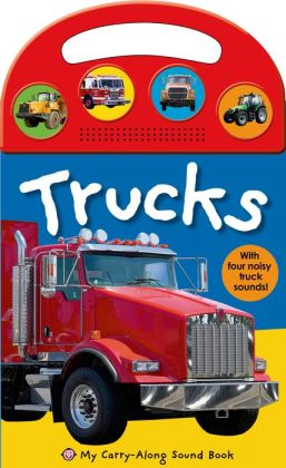 My Carry-Along Sound Book: Trucks