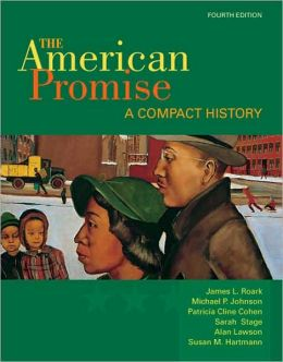 The American Promise: A Compact History
