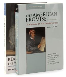 American Promise 4e V1 Value Edition and Reading the American Past 4e V1