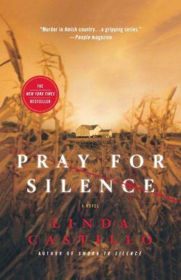 Pray for Silence (Kate Burkholder Series #2)
