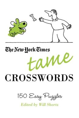 Tame Crosswords: 150 Easy Puzzles