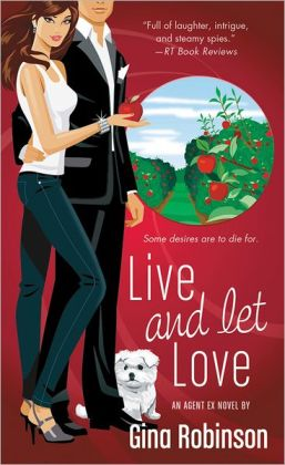 Live and Let Love (Agent Ex Series #3)
