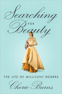 Searching for Beauty: The Life of Millicent Rogers