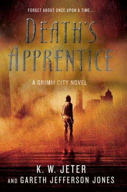 Death's Apprentice: A Grimm City Novel