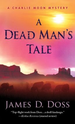 A Dead Man's Tale (Charlie Moon Series #15)