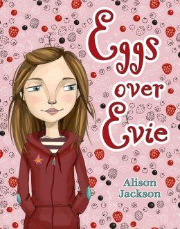 Eggs over Evie