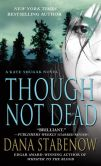 Though Not Dead (Kate Shugak Series #18)