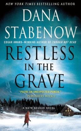 Restless in the Grave (Kate Shugak Series #19)