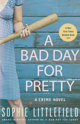 A Bad Day for Pretty (Stella Hardesty Series #2)