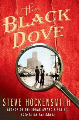The Black Dove (Holmes on the Range Series #3)