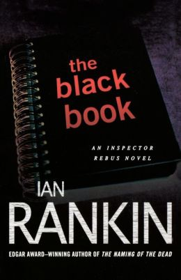 The Black Book (Inspector John Rebus Series #5)