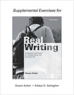 Supplemental Exercises for Real Writing with Readings